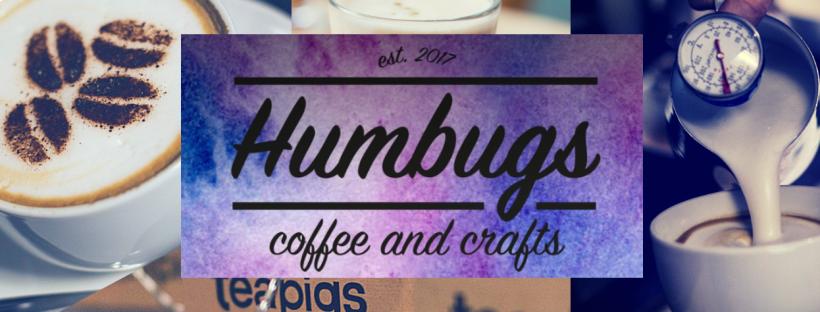 Humbugs - Coffee, Cake and Craft!